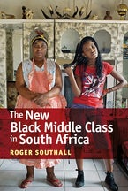 The New Black Middle Class in South Africa