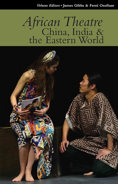 African Theatre 15: China, India & the Eastern World