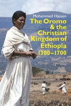 The Oromo and the Christian Kingdom of Ethiopia