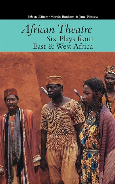 African Theatre 16: Six Plays from East & West Africa