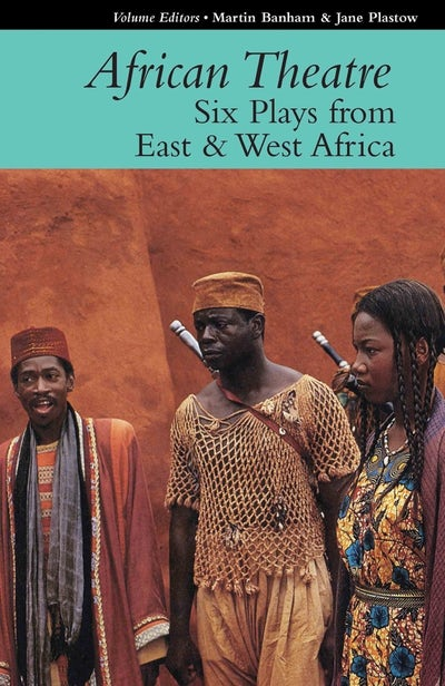 African Theatre 16: Six Plays from East & West Africa (African Edition)
