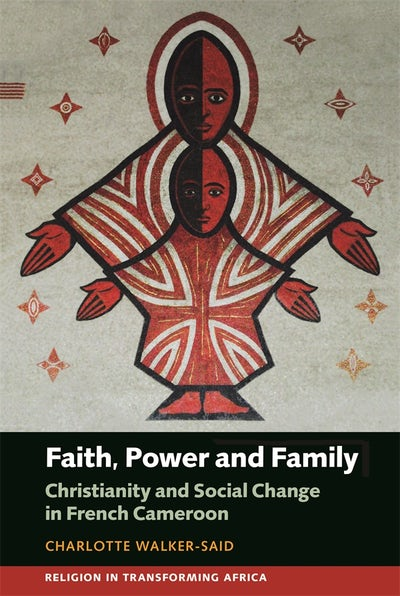 Faith, Power and Family