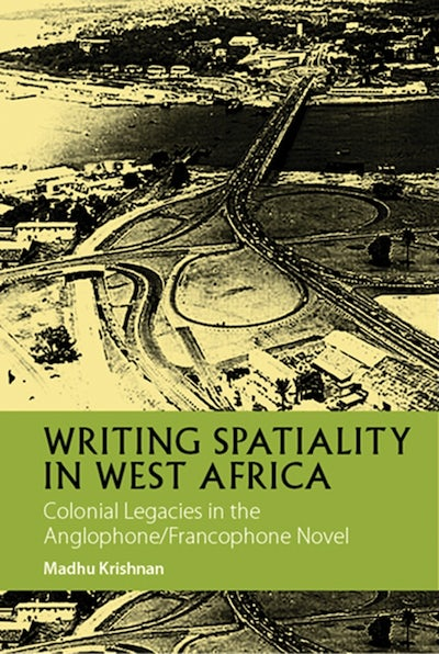 Writing Spatiality in West Africa (African Edition)