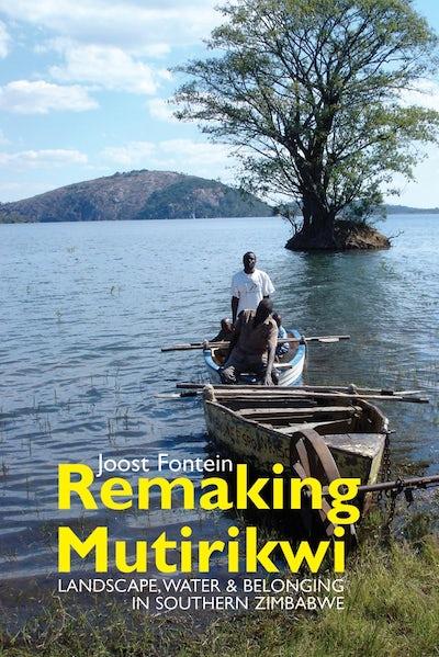 Remaking Mutirikwi