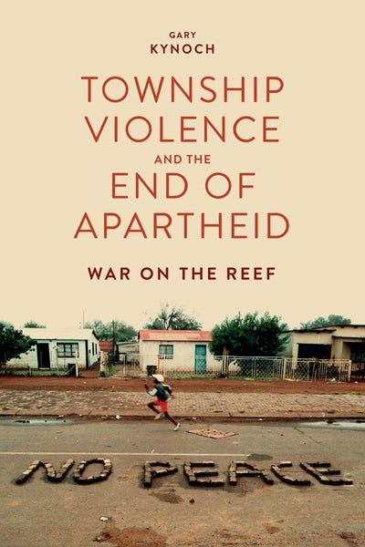 Township Violence and the End of Apartheid