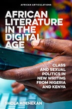 African Literature in the Digital Age