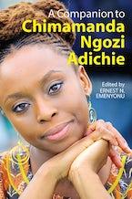 A Companion to Chimamanda Ngozi Adichie