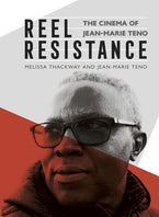 Reel Resistance - The Cinema of Jean-Marie Teno