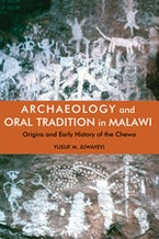 Archaeology and Oral Tradition in Malawi (African Edition)