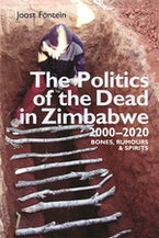 The Politics of the Dead in Zimbabwe 2000-2020