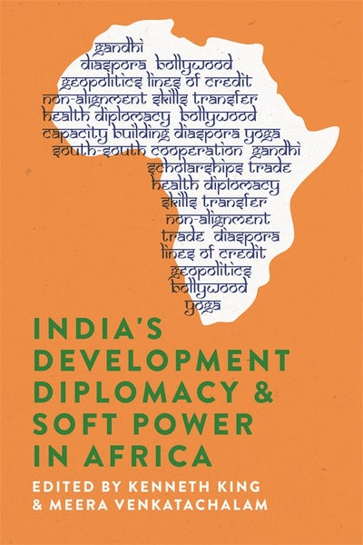 India's Development Diplomacy & Soft Power in Africa