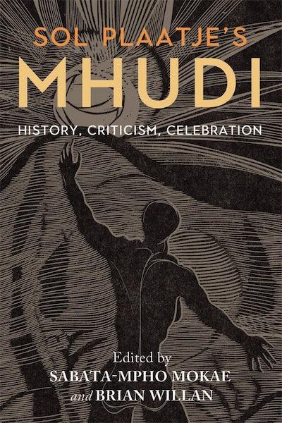 Sol Plaatje's Mhudi