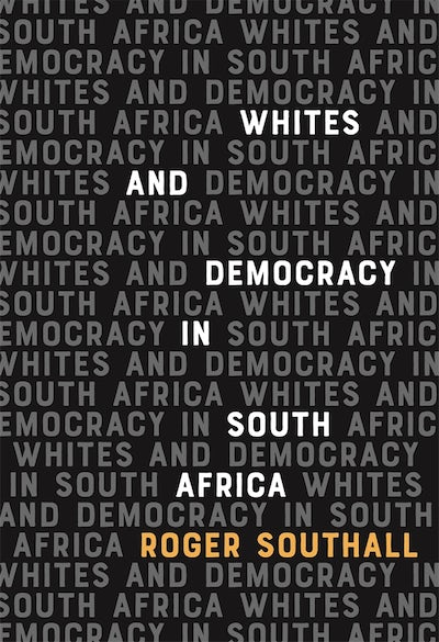Whites and Democracy in South Africa