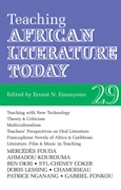 ALT 29 Teaching African Literature Today