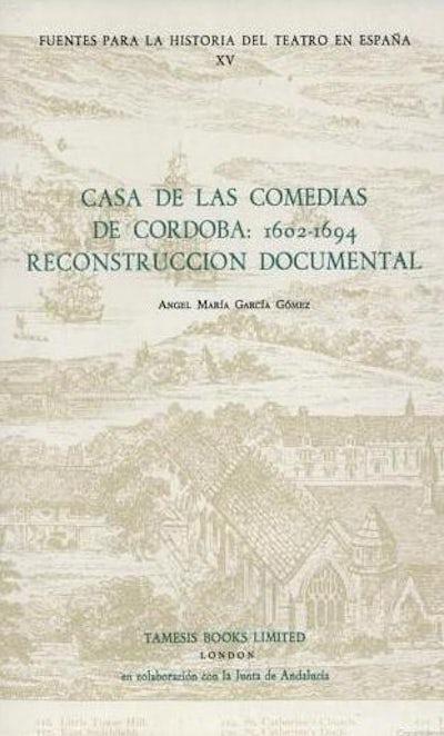 Casa de las Comedias de Córdoba: 1602-1694