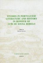 Studies in Portuguese Literature and History in honour of Luis de Sousa Rebelo