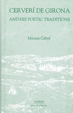 Cerverí de Girona and his Poetic Traditions