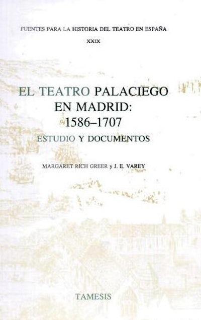El Teatro Palaciego en Madrid: 1586-1707