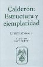Calderón:  Estructura y Ejemplaridad
