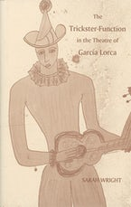The Trickster-Function in the Theatre of García Lorca