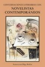 Conversaciones literarias con novelistas contemporáneos
