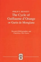 The Cycle of Guillaume d'Orange or Garin de Monglane