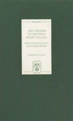 The Theatre of Antonio Buero Vallejo: Ideology, Politics and Censorship