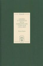Género y violencia en la narrativa del Cono Sur [1954-2003]