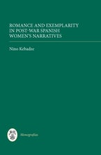 Romance and Exemplarity in Post-War Spanish Women's Narratives