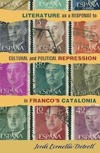Literature as a Response to Cultural and Political Repression in Franco's Catalonia