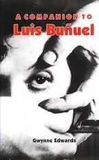A Companion to Luis Buñuel
