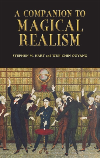 A Companion to Magical Realism