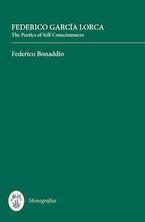 Federico García Lorca: The Poetics of Self-Consciousness