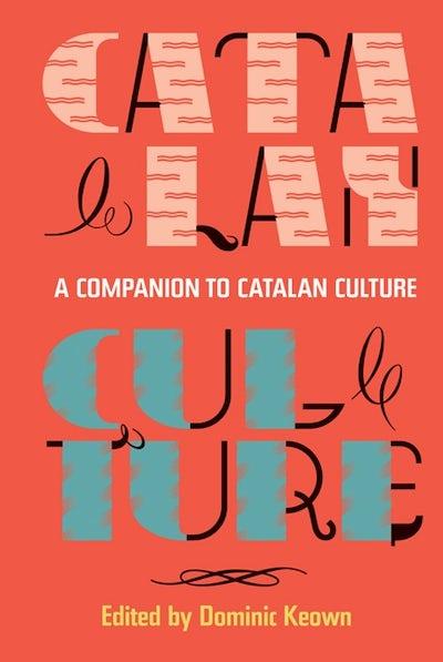 A Companion to Catalan Culture