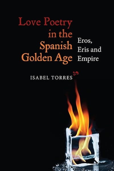 Love Poetry in the Spanish Golden Age