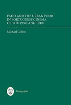 Fado and the Urban Poor in Portuguese Cinema of the 1930s and 1940s