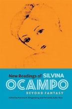 New Readings of Silvina Ocampo