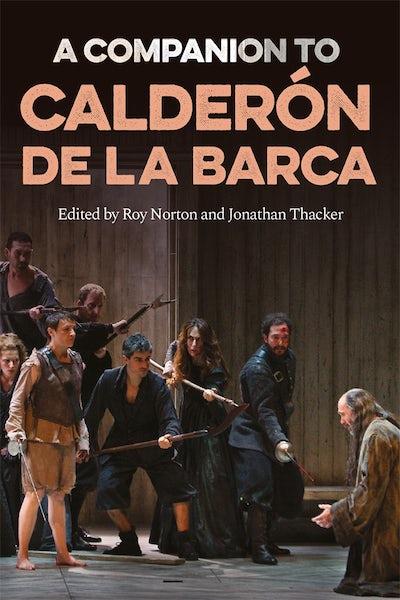 A Companion to Calderón de la Barca