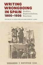 Writing Wrongdoing in Spain, 1800-1936