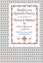 Studies on Spanish Poetry in Honour of Trevor J. Dadson