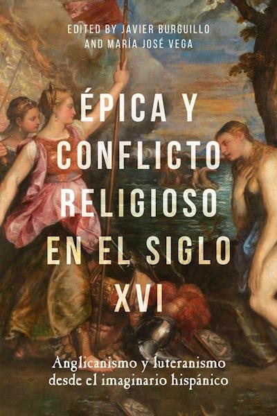 Épica y conflicto religioso en el siglo XVI