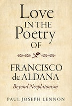 Love in the Poetry of Francisco de Aldana