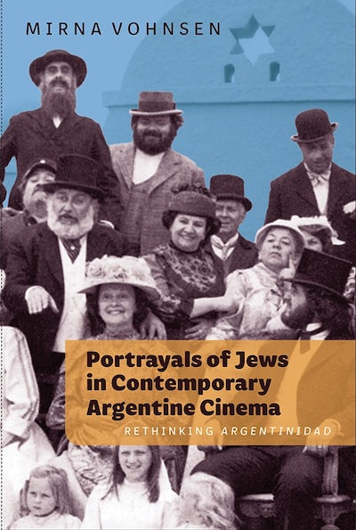 Portrayals of Jews in Contemporary Argentine Cinema