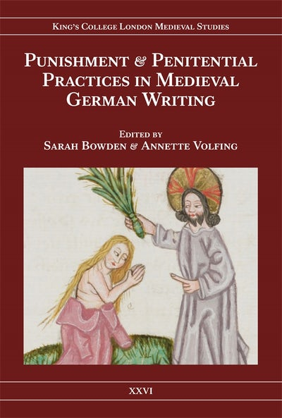Punishment and Penitential Practices in Medieval German Writing