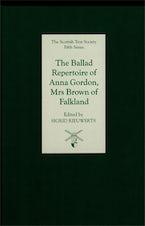 The Ballad Repertoire of Anna Gordon, Mrs Brown of Falkland