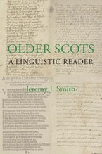 Older Scots: A Linguistic Reader