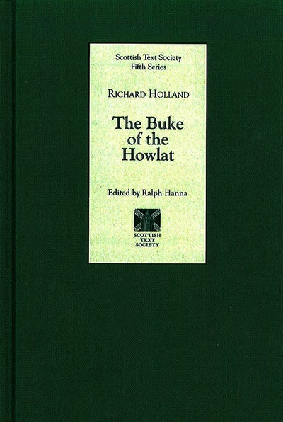 The Buke of the Howlat by Richard Holland