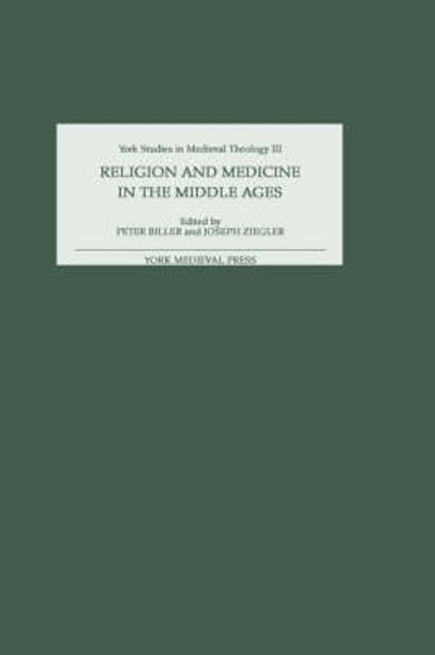 Religion and Medicine in the Middle Ages