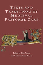 Texts and Traditions of Medieval Pastoral Care