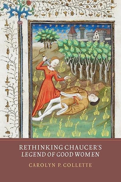 Rethinking Chaucer's Legend of Good Women